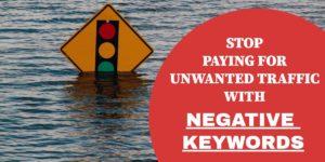 Employ negative keywords